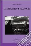 Cinema, mito e filosofia libro