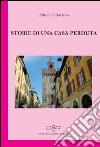Storie di una casa perduta libro