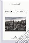 Diarietto cattolico libro