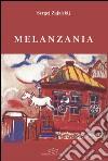 Melanzania libro