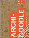 Archi-doodle. L'activity book dell'architetto