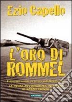 L'oro di Rommel libro