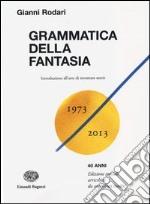 Grammatica della fantasia. Introduzione all'arte di inventare storie libro
