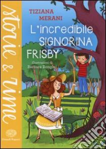 L'incredibile signorina Frisby libro di Merani Tiziana