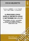 Il processo civile dopo il decreto legge 12 settembre 2014, n. 132