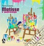 Matisse a quattro zampe libro di Cazzato Tiziana