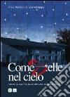 Come stelle nel cielo. Figure di santit� in compagnia di don Bosco