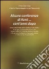 Alcune conferenze di Kent... cent'anni dopo libro