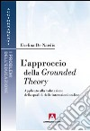 L'approccio della Grounded theory. Applicato alla valutazione della qualit� delle interazioni on-line