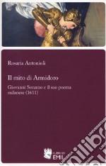 Il mito di Armidoro. Giovanni Soranzo e il suo poema milanese (1611)