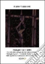 Dialoghi con l'aldilà. Raccolta della trilogia dei libri sulla metafonia... libro