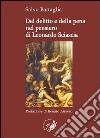 Del delitto e della pena nel pensiero di Leonardo Sciascia libro