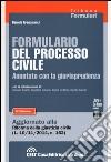 Formulario del processo civile annotato con la giurisprudenza. Con CD-ROM