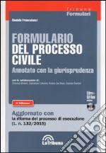Formulario del processo civile annotato con la giurisprudenza. Con CD-ROM libro
