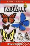 Guida delle farfalle d'Europa e Nord Africa. Ediz. illustrata libro