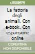 La fattoria degli animali. Con e-book. Con espansione online libro di Orwell George
