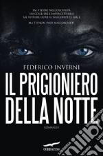 Il prigioniero della notte libro