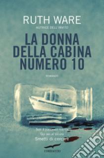 La donna della cabina numero 10 libro di Ware Ruth