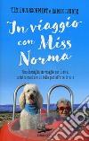 In viaggio con Miss Norma libro