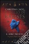 Il libro proibito. Il figlio di Ramses libro