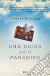 Una guida per il paradiso libro