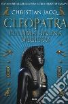 Cleopatra l'ultima regina d'Egitto libro