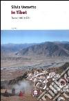In Tibet. Tra uomini e dei libro