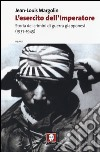 L'esercito dell'imperatore. Storia dei crimini di guerra giapponesi (1937-1945) libro
