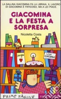 Giacomina e la festa a sorpresa libro di Costa Nicoletta
