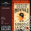 Come smettere di farsi le seghe mentali. Ediz. integrale. Audiolibro. 3 CD Audio