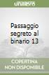 Passaggio segreto al binario 13