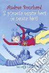 Il pianeta senza baci (e senza bici) libro