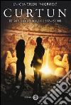 Curtun. Il segreto degli etruschi libro