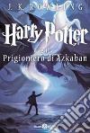 Harry Potter e il prigioniero di Azkaban (3) libro
