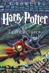 Harry Potter e il calice di fuoco (4) libro