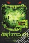 Darkmouth. L'invasione delle leggende libro