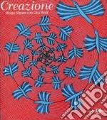 Creazione. Ediz. illustrata libro