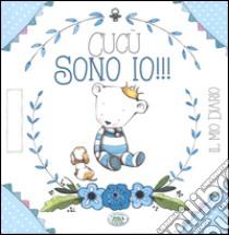 Cucù sono io!!! Il mio diario. Ediz. azzurra libro di Pianigiani Giulia