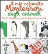 Il mio cofanetto Montessori degli animali libro