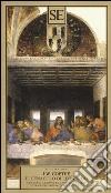 Il Cenacolo di Leonardo. Ediz. tedesca, francese, inglese libro di Goethe J. Wolfgang