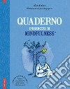 Quaderno d'esercizi di mindfulness libro