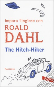 The Hitch-Hiker libro di Dahl Roald