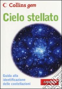 Cielo stellato libro di Ridpath Ian