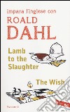 Lamb to the slaughter-The wish libro