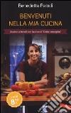 Benvenuti nella mia cucina libro di Parodi Benedetta