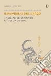 Il risveglio del drago. 47 esercizi per sprigionare la forza del pensiero libro