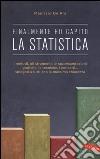 Finalmente ho capito la statistica libro