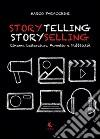 Storytelling storyselling. Cinema letteratura fumetto e pubblicità libro