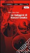 Le indagini di Kenzo Tanaka libro