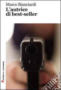L'autrice di best-seller libro di Bianciardi Marco